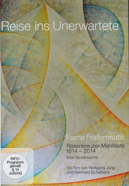 400 Jahre Fama Fraternitatis: Reise ins Unerwartete