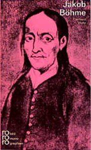 Gerhard Wehr: Jakob Böhme