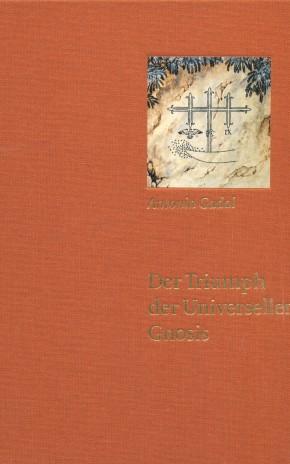 Der Triumph der Universellen Gnosis